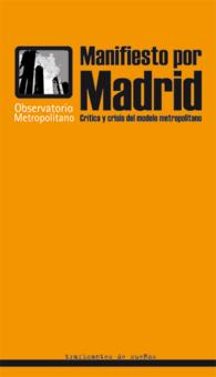 manifiesto_por_madrid_critica_y_crisis_del_modelo_metropolitano_portada_completa